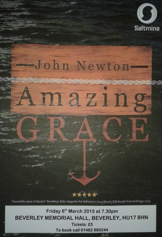 John Newton, Amazing Grace Theatre in Beverley, East Yorkshire
