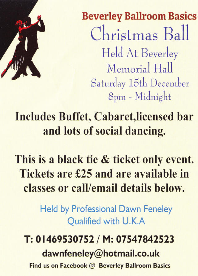 Ballroom Christmas Ball, Sunday 15th December 2018, 8 pm till Midnight. Tickets £25. This is a Black Tie event. The Bar is Open.