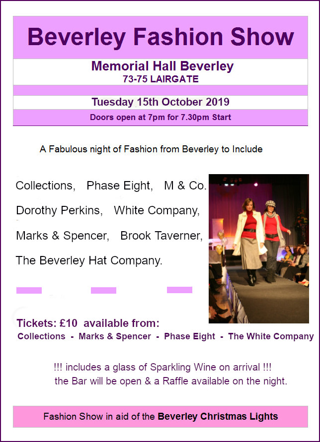 poster for Beverley Fashion Show, 7:30 pm. 15th October 2019 at Beverley Memorial Hall